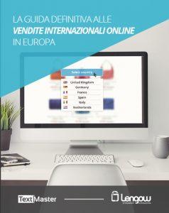 La guida definitiva alle vendite internazionali online in Europa