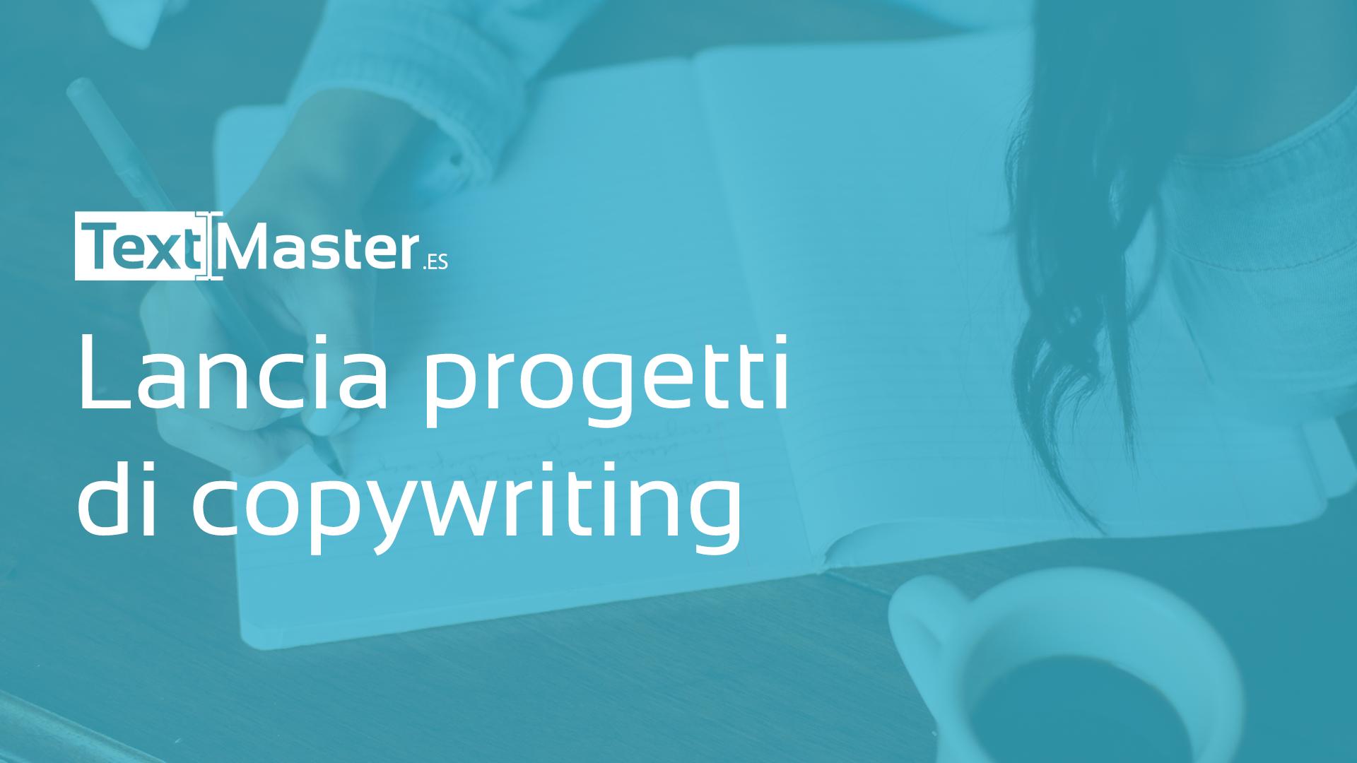 Lancia progetti di copywriting